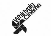 whirlygig-cinema
